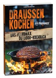 Petromax Kochbuch Draußen Kochen